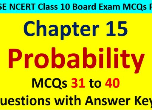 Extra MCQ Questions for Class 10 Maths Chapter 15 Probability