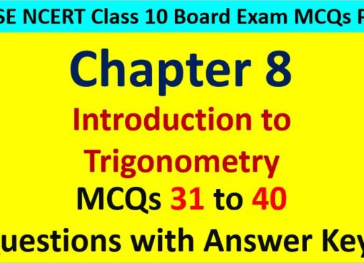 Extra MCQ Questions for Class 10 Maths Chapter 8 Trigonometry