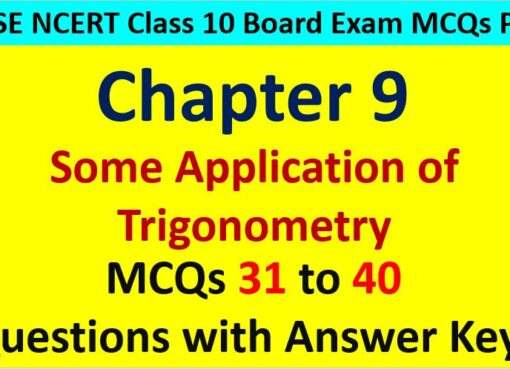 Extra MCQ Questions for Class 10 Maths Chapter 9 Application of Trigonometry