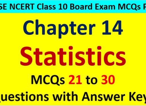Important MCQ Questions for Class 10 Maths Chapter 14 Statistics