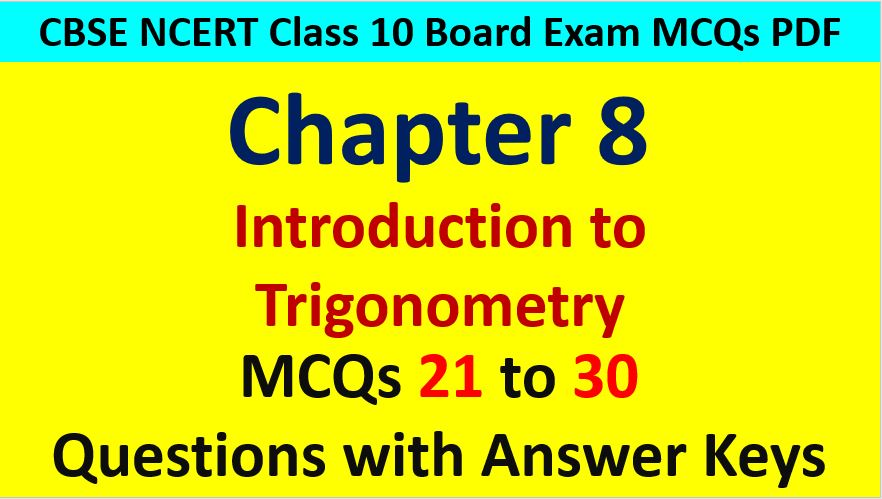 Important MCQ Questions for Class 10 Maths Chapter 8 Trigonometry