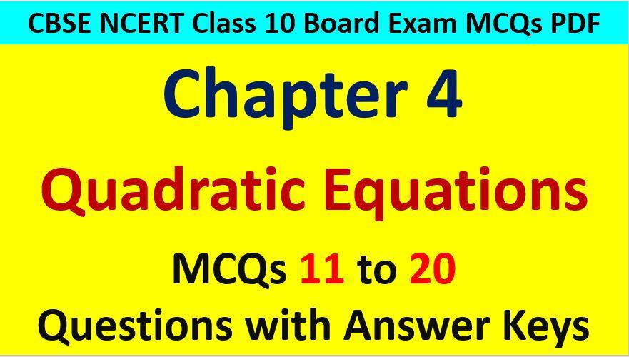 Quadratic Equations Class 10 Maths MCQ Questions with Answer Keys