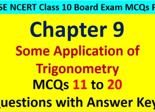 Some Applications of Trigonometry Class 10 Maths MCQ Questions with Answer Keys