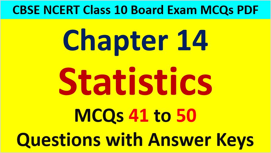 Statistics Mean Median Mode CBSE Class 10 MCQ Questions with Answers Keys