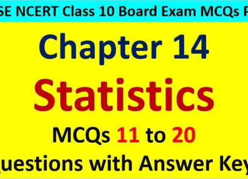 Statistics Mean Median Mode Class 10 Maths MCQ Questions with Answer Keys
