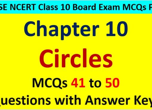 Tangent to Circles CBSE Class 10 MCQ Questions with Answers Keys